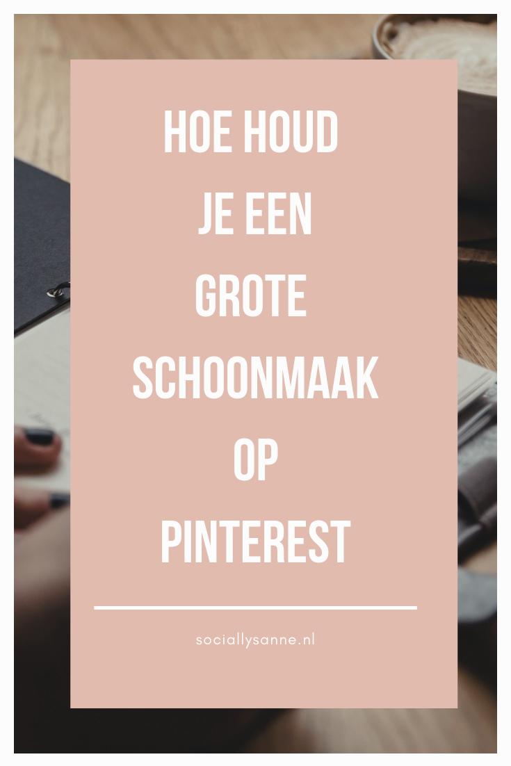 Hoe en waarom houd een grote schoonmaak op Pinterest? Je leest het in dit blog, download de gratis checklist! | SOCIALLYSANNE.NL | #pinterest #voorjaarsschoonmaak #springcleaning #groteschoonmaak