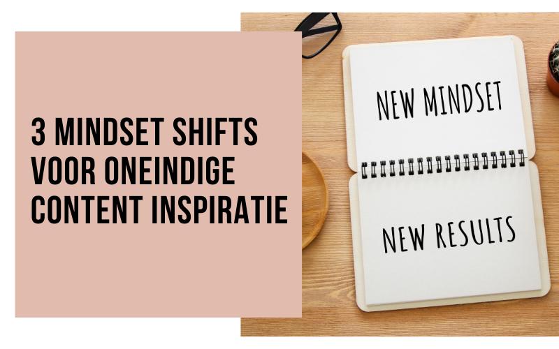 3 mindset shifts voor oneindige content inspiratie