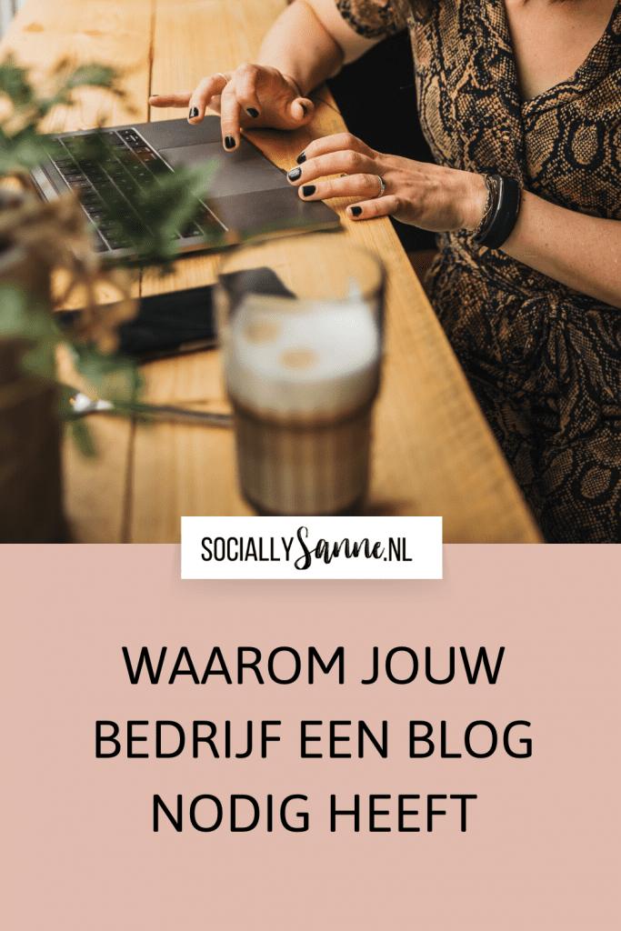 Waarom jouw bedrijf een blog nodig heeft - Socially Sanne blog 1