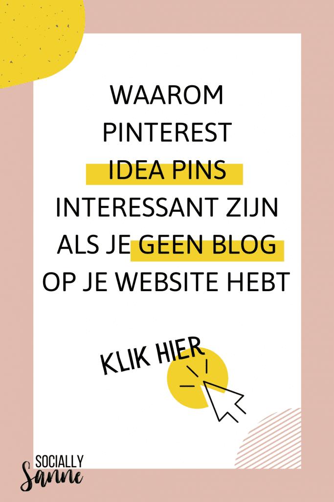 Wat zijn Idea Pins of ideepins op Pinterest - Socially Sanne blog